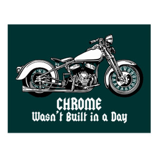 Chrome Wasn't Built in a Day Postcard