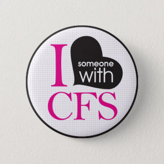 Chronic Fatigue Awareness (pink and black) 6 Cm Round Badge