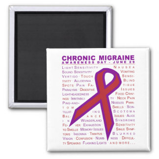 Chronic Migraine Aware - Symptoms & Ribbon Magnet