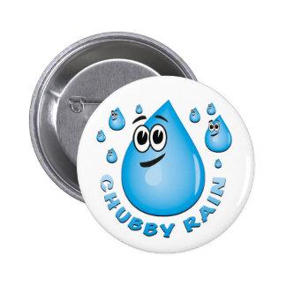 chubby rain 6 cm round badge