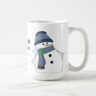 Chubby Snowman with Saying Coffee Mugs