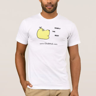 ChubNub - Simply the best, www.ChubNub.com T-Shirt
