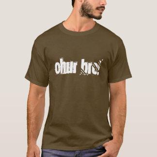CHUR BRO! T-Shirt