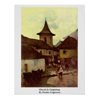 Church In Cimpulung By Nicolae Grigorescu Poster