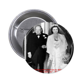 Churchill & Famous Marriage Quote 6 Cm Round Badge