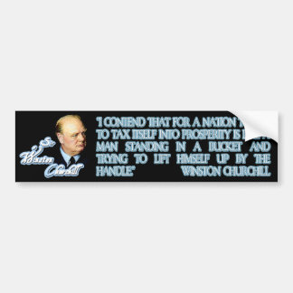 Churchill on Taxation Bumper Sticker