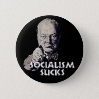 Churchill Quote: Socialism Sucks! 6 Cm Round Badge