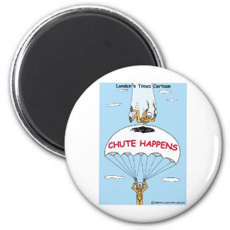 Chute Happens Funny Gifts & Collectibles Fridge Magnets