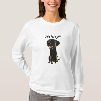 CI- Life is Ruff Shirt