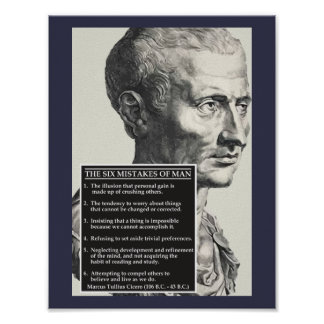 Cicero 'Six mistakes of man' age-old wisdom poster
