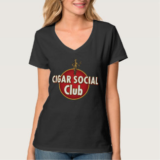 Cigar Social Club for Her T-Shirt