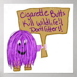 cigarette butts kill wildlife don t litter print