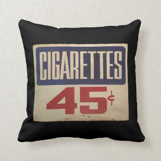 cigarettes 45¢ cushion