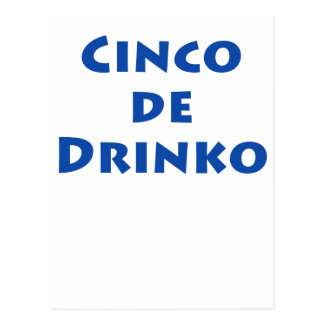Cinco De Drinko Postcard