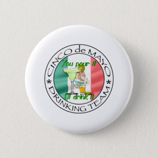 Cinco de Mayo drinking team 6 Cm Round Badge