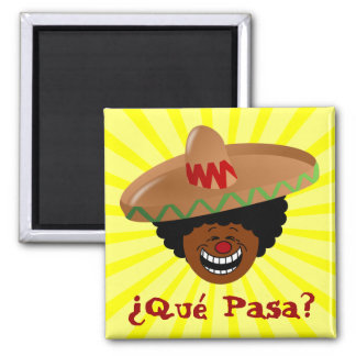 Cinco de Mayo - Que Pasa: Spanish for Funky Fiesta Magnet