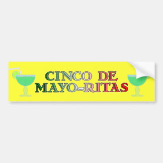Cinco de Mayo Ritas Bumper Sticker Car Bumper Sticker