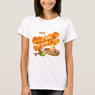 Cinco De Mayo Sign T-Shirt