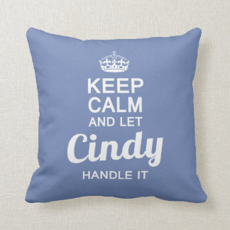 Cindy handle it ! cushion