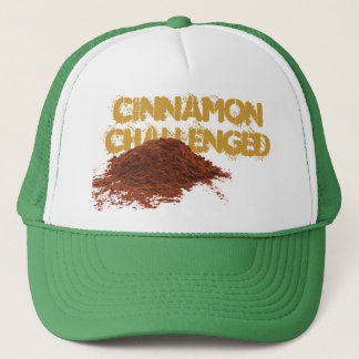 Cinnamon Challenged - Keep Fighting! Trucker Hat
