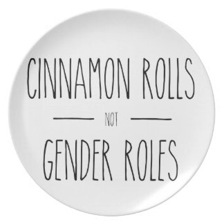 Cinnamon Rolls not Gender Roles Feminist Plate
