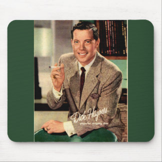 circa 1950 Dick Haymes from cigarette ad Mouse Pad