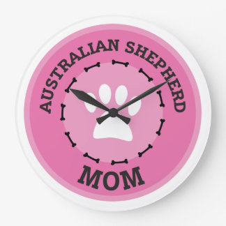 Circle Australian Shepherd Mom Badge Large Clock