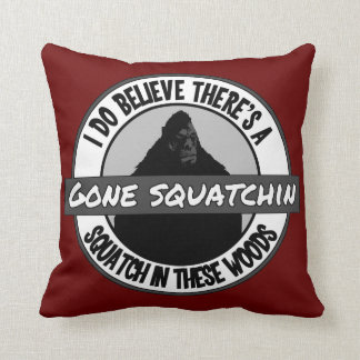 Circle - Gone Squatchin' - Squatch in these Woods Throw Pillow