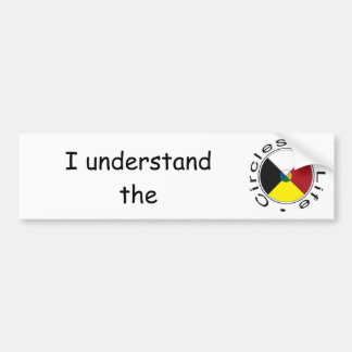 Circles of Life Understanding 4 Seasons Bumper Sticker