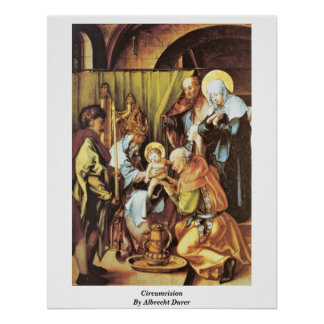 Circumcision By Albrecht Durer Poster