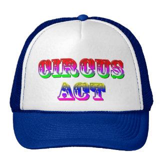 Circus Act Funny Cap