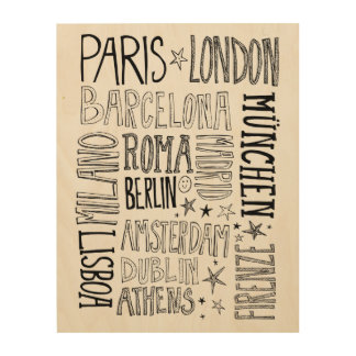 Cities of Europe Chic Modern Typography City Gifts Wood Canvases