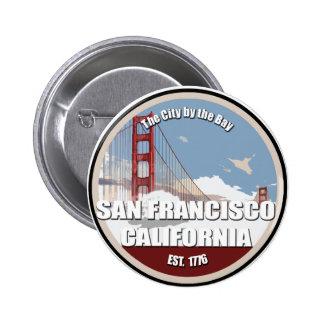 City by the bay San Francisco California Pinback Button