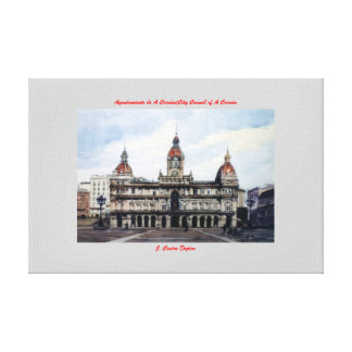 City council of A Corunna/City Council of To Gallery Wrap Canvas