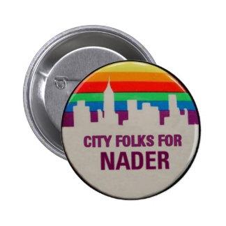 City Folks for Nader 6 Cm Round Badge