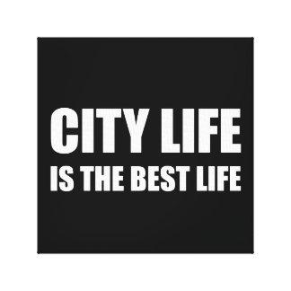 City Life Best Life Canvas Print