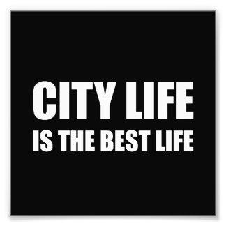 City Life Best Life Photograph