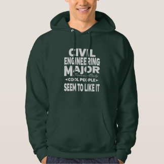 Civil Engineering College Major Only Cool People Hoodie