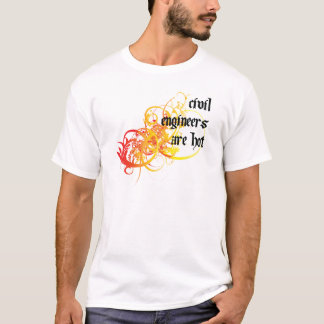 Civil Engineers Are Hot T-Shirt