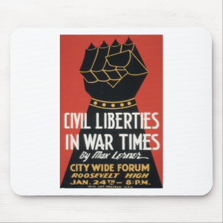 Civil Liberties in War Times Mouse Pad
