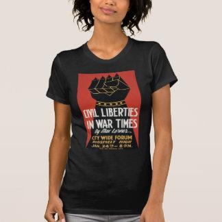 Civil Liberties in War Times Shirts