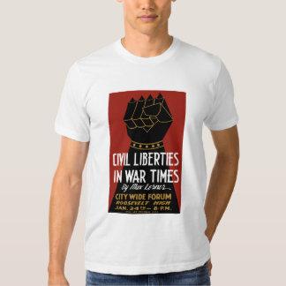 Civil Liberties In War Times -- WPA Shirts
