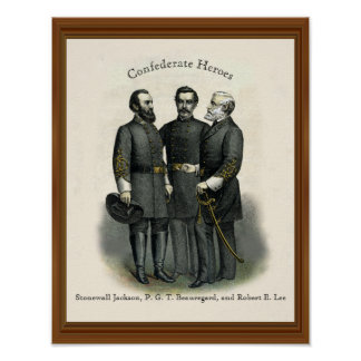 Civil War Heroes Stonewall Beauregard Lee Poster
