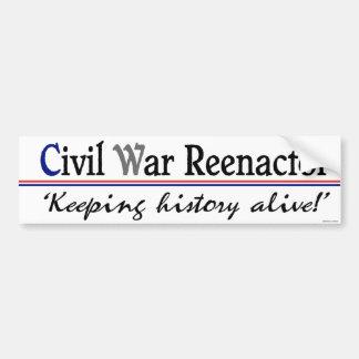 Civil War Reenactor Bumpersticker Bumper Sticker