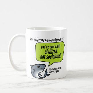 Civilized Not Socialized Coffee Mug