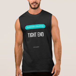 Clabaugh Athletics TIGHT END in black Sleeveless Shirts