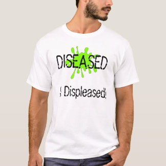 Claire is diseased and displeased. T-Shirt