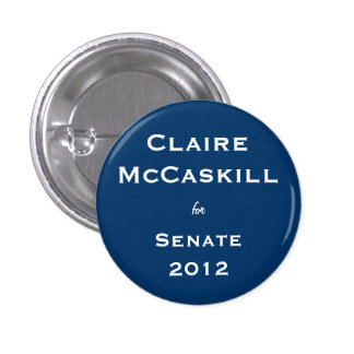 Claire McCaskill for Senate 3 Cm Round Badge