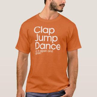 Clap Jump Dance T-Shirt