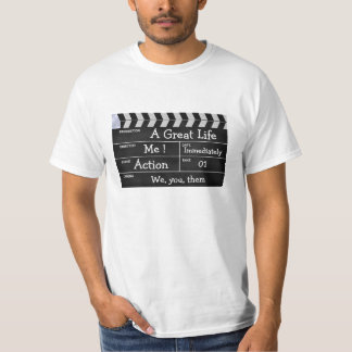 """clapperboard cinema """"A Great Life"""" T-Shirt"""